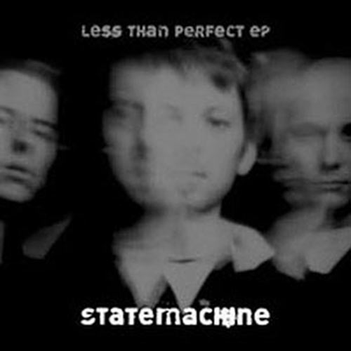 "Statemachine ""Less Than Perfect ep"" [single] cover art"