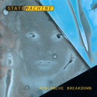 "Statemachine ""Avalanche Breakdown"" [album] cover art, front"